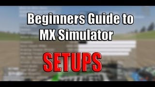 Mx Simulator | Beginners guide to a Pro Setup