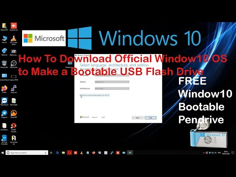 How To Download Official Window 10 OS To Make A Bootable USB Flash Drive