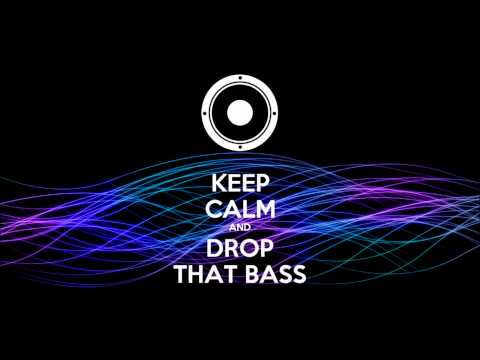KEEP CALM AND DROP DAT BASS [PROMO MIX]