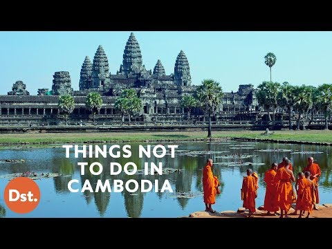 Things NOT To Do in Cambodia