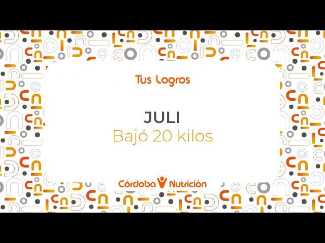 Juli · Bajó 20 kilos