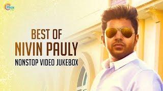 Hits Of Nivin Pauly | Songs Jukebox | Best Nivin Pauly Songs| Nonstop Playlist Malayalam Songs