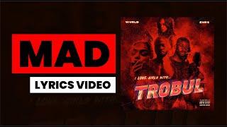 Gambar cover SARZ X WURLD - Mad (Lyrics)