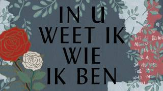 In U Weet Ik Wie Ik Ben - Hillsong In Het Nederlands