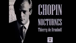 Thierry De Brunhoff Plays Chopin -- Complete Nocturnes