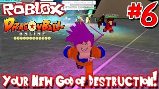 Your New God of Destruction! | Roblox: Dragon Ball Online - Episode 6