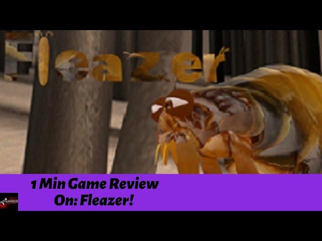 1 min Game Review - Fleazer
