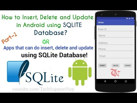 How to Insert, Delete and Update in SQLite Database Using Android