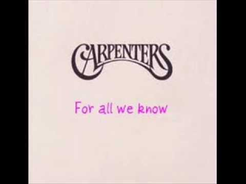 The Carpenters - For All We Know