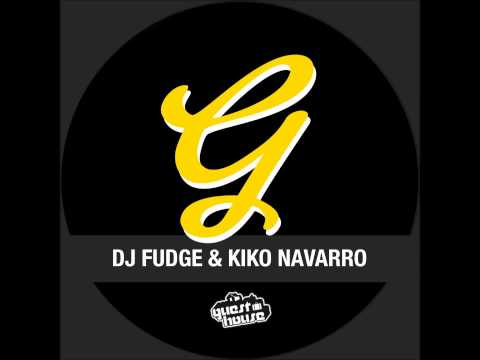 DJ Fudge & Kiko Navarro - We Are back