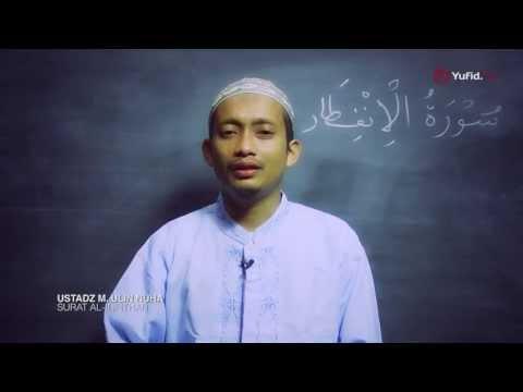 Video Murottal Al-Quran - Surat Al-Infithor (Juz Amma) - Ustadz M.Ulin Nuha