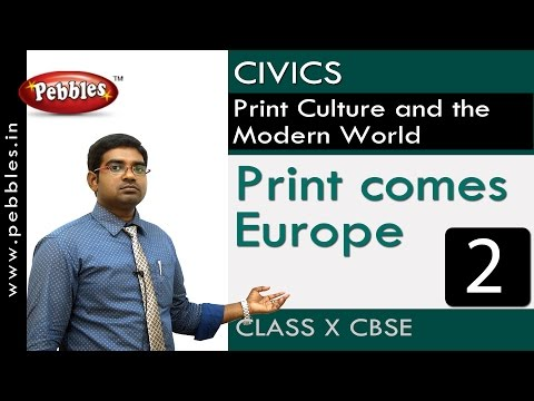 Print Comes Europe |Print Culture And The Modern World| Civics |CBSE Class 10 Social Sciences