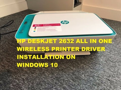 How To Install HP Deskjet 2632 All In One Wireless Printer Driver On Windows 10  #HP #WINDOWS10