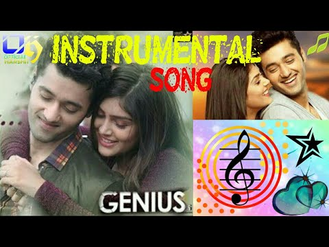 Dil Meri Na Sune ___instrumental Song From Genius..###