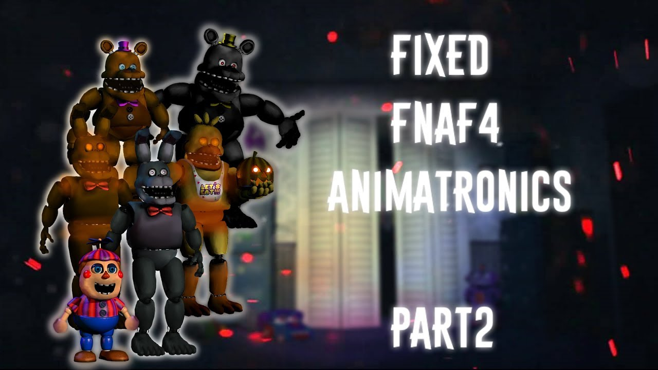 [FNAF | Speed Edit] Making Fixed FNAF4 Animatronics Part2 image