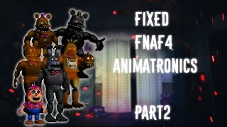 [FNAF | Speed Edit] Making Fixed FNAF4 Animatronics Part2