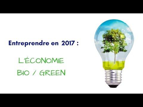 CréActifs - Créer son entreprise en 2017 : L'économie du Bio/Green !