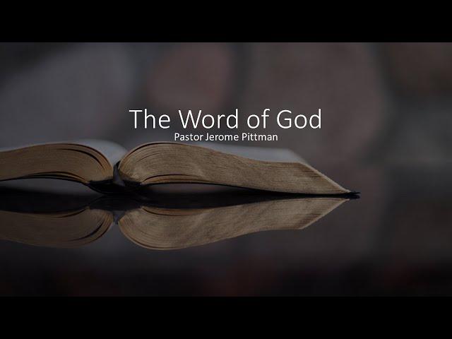 The Word of God · 210829 Sunday School · Foundations of My Faith, Book 4 · Pastor Jerome Pittman