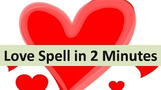 World's most powerful love spell that will make your love in 2 Minutes