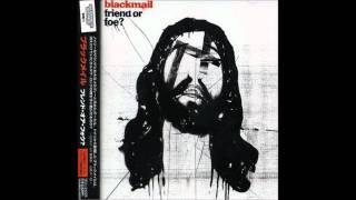 blackmail - Love Like Blood [KILLING JOKE Cover] (Friend or Foe? Japan Edition)