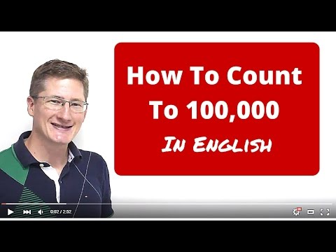 How To Count To 100,000 (One Hundred Thousand) In English?
