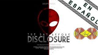 """The Day Before Disclosure (Sub. Español) - """"La Víspera de la Revelación ET"""""""