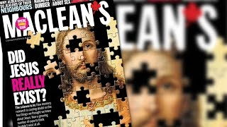 """Maclean's """"celebrates"""" Easter with """"Did Jesus Really Exist?"""" cover story"""