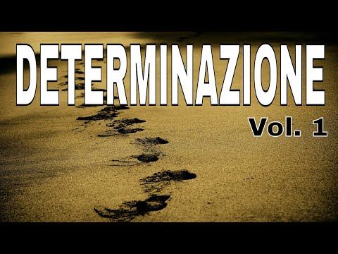 Audio Frasi motivazionali: DETERMINAZIONE Vol. 1 - Video motivazionali #motivazione