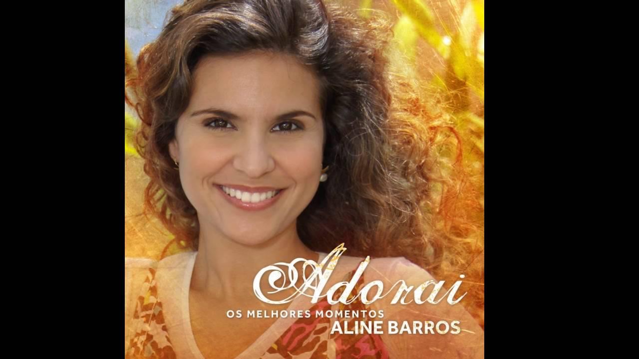 ALINE MUSICA BAIXAR CONSAGRACAO BARROS