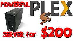 A budget Plex server for $200!? How to right-size your plex server.