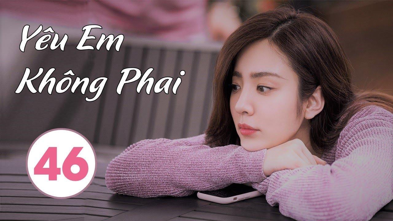 image Phim Bộ Trung Quốc Hay 2020 | Yêu Em Không Phai - Tập 46 (THUYẾT MINH) | Tập Cuối