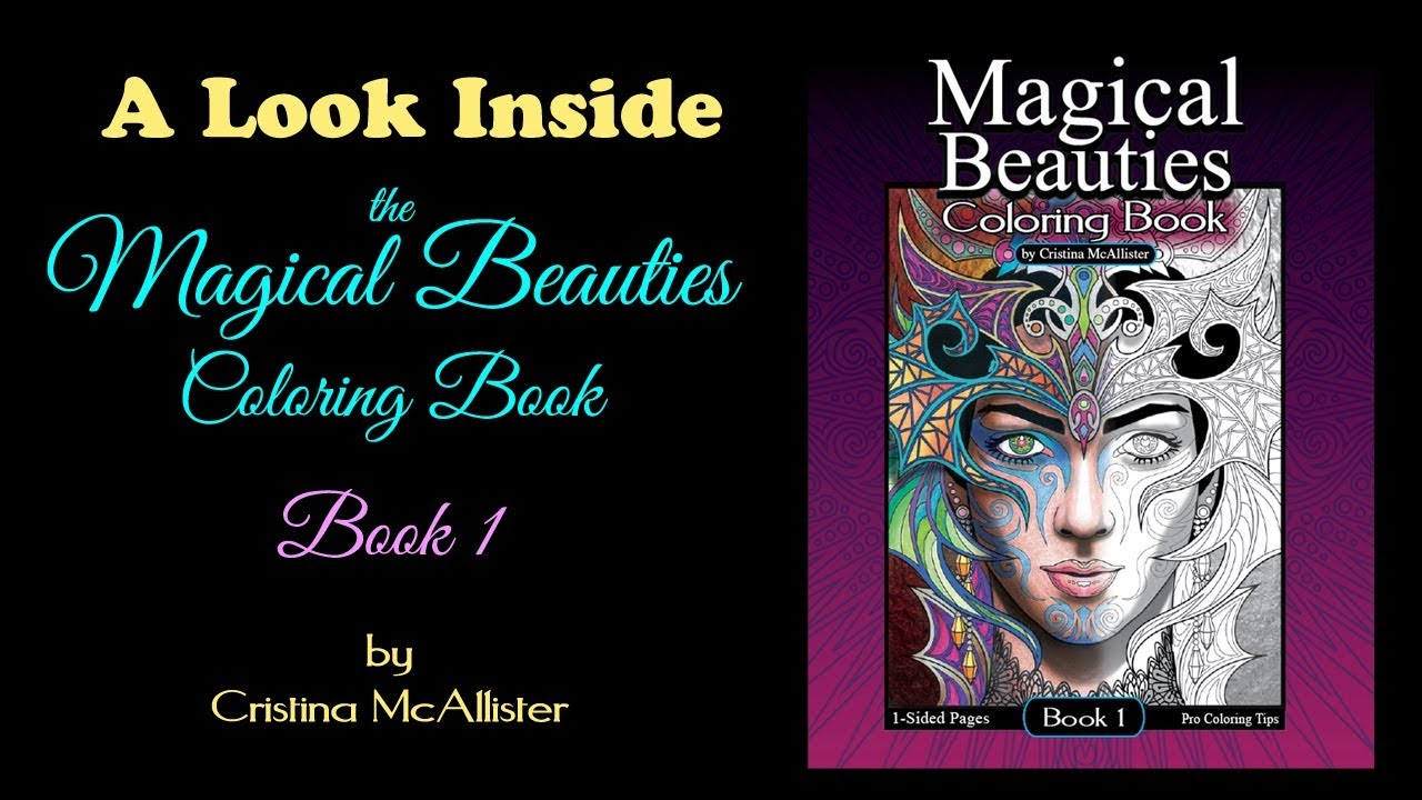 A Look Inside The Magical Beauties Coloring Book By Cristina McAllister