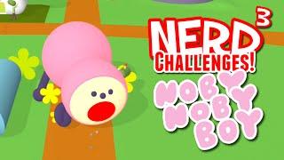 Nerd³ Challenges! BOYZILLA! - Noby Noby Boy