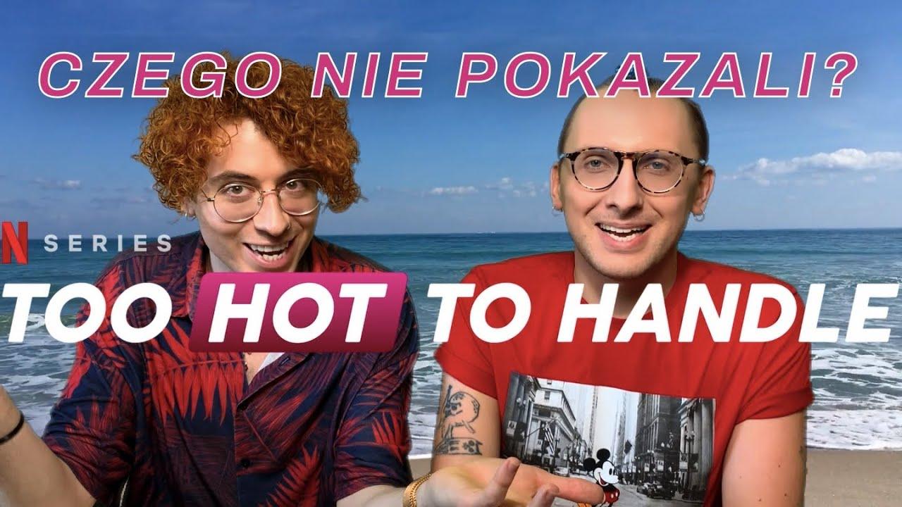 """""""Too Hot to Handle"""" – miał być skandal. Jak wyszło? *spoilery*"""