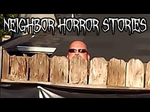 5 Creepy Neighbor Horror Stories