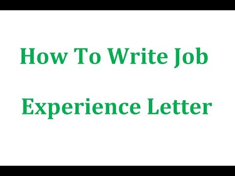 How To Write Job Experience Letter