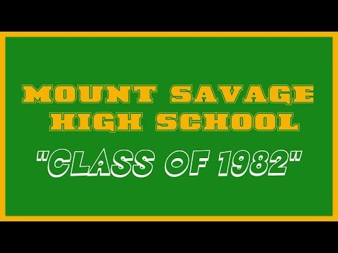 CLASS OF 1982, MOUNT SAVAGE HIGH SCHOOL