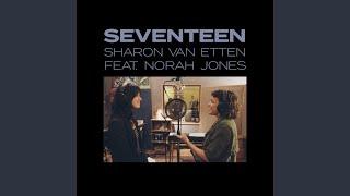 Seventeen (feat. Norah Jones) mp3