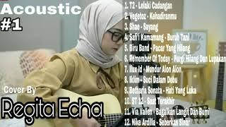 Download lagu Full Album Cover Regita Echa Acoustic Terpopuler