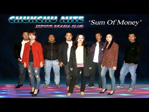 Zephyr Drama Club -  Sum Of Money Chukchu Nite