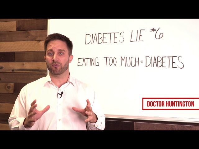 You're a Diabetic Because...  | Diabetes Lie #6