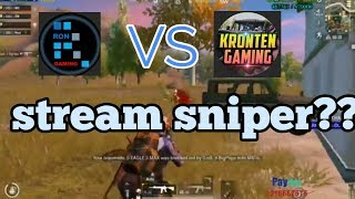 RON VS KRONTEN EPIC GAMEPLAY. Who is stream sniper must watch