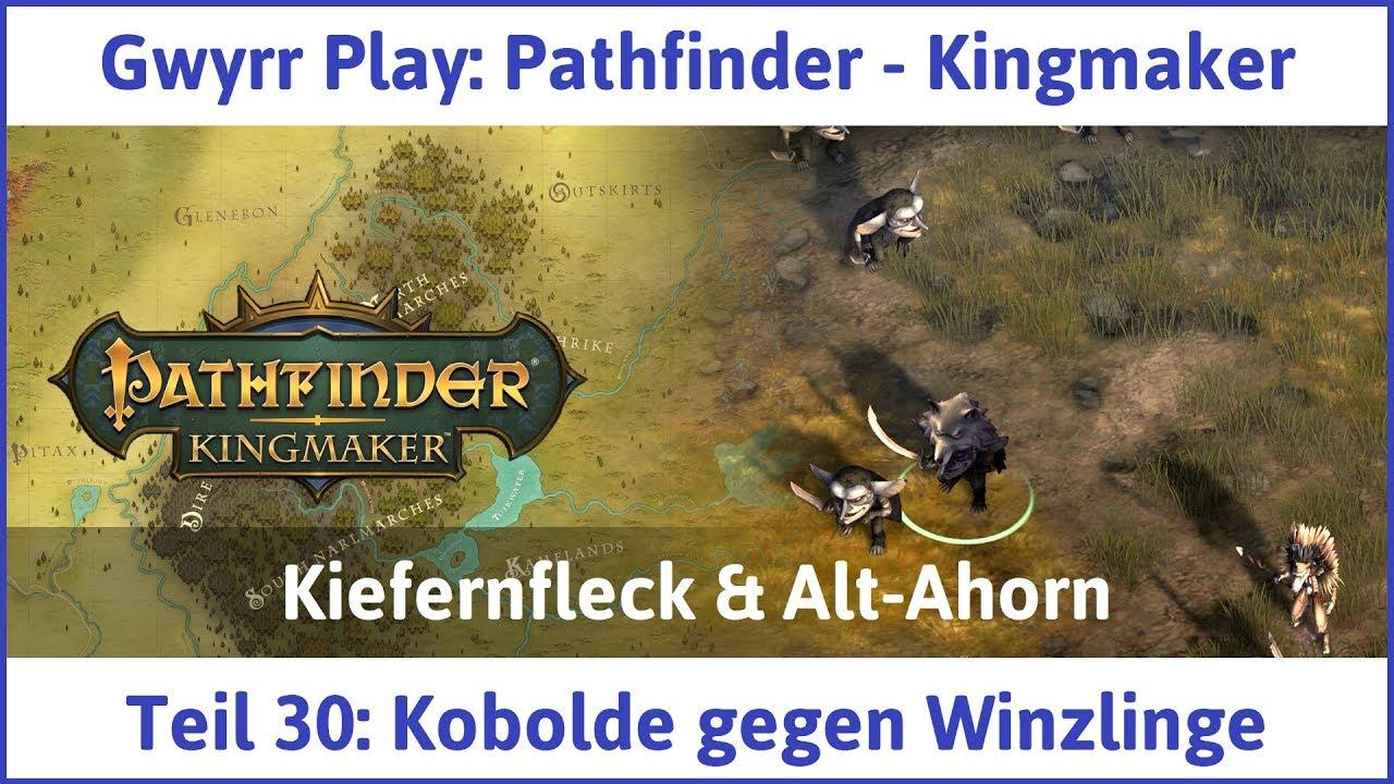 Pathfinder - Kingmaker Teil 30: Kobolde gegen Winzlinge - Let's Play|Deutsch #1