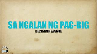 Sa Ngalan ng Pag ibig - December Avenue (Lyrics)