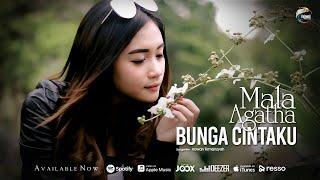 Mala Agatha - Bunga Cintaku Mp3