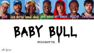 baby bull - BROCKHAMPTON [color coded lyrics]