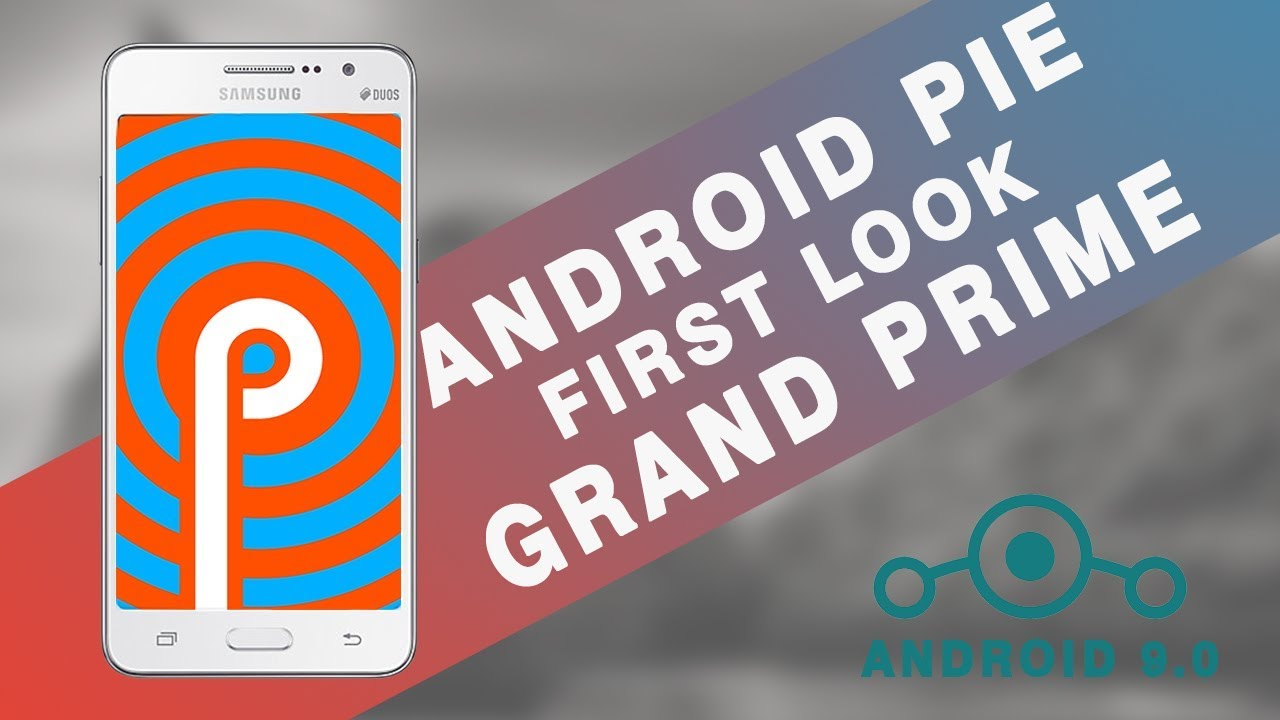 INSTALL Android 9 0 | ANDROID Pie | GRAND PRIME | In Hindi