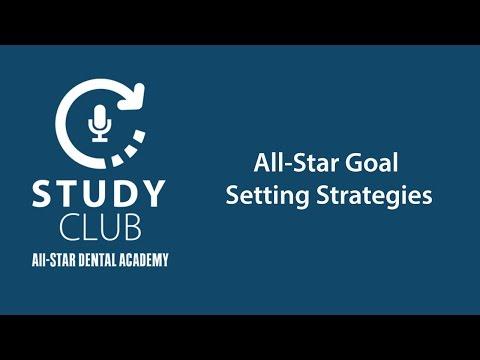 Study Club: All Star Goal Setting Strategies