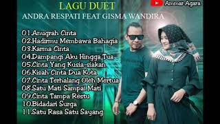 Best Duet slow rock Andra Respati feat Gisma Wandira Full album