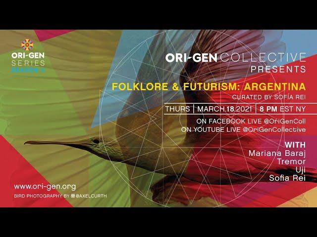 Folklore & Futurism: Argentina, part of Ori-Gen Series Season II